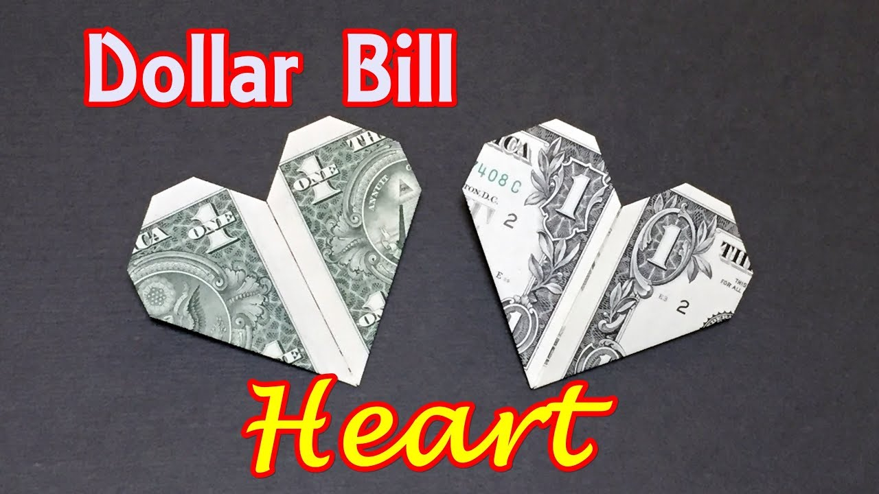 Dollar Bill Origami Heart Dollar Bill Origami Heart How To Fold Heart Out Of Money Origami Easy For Beginners