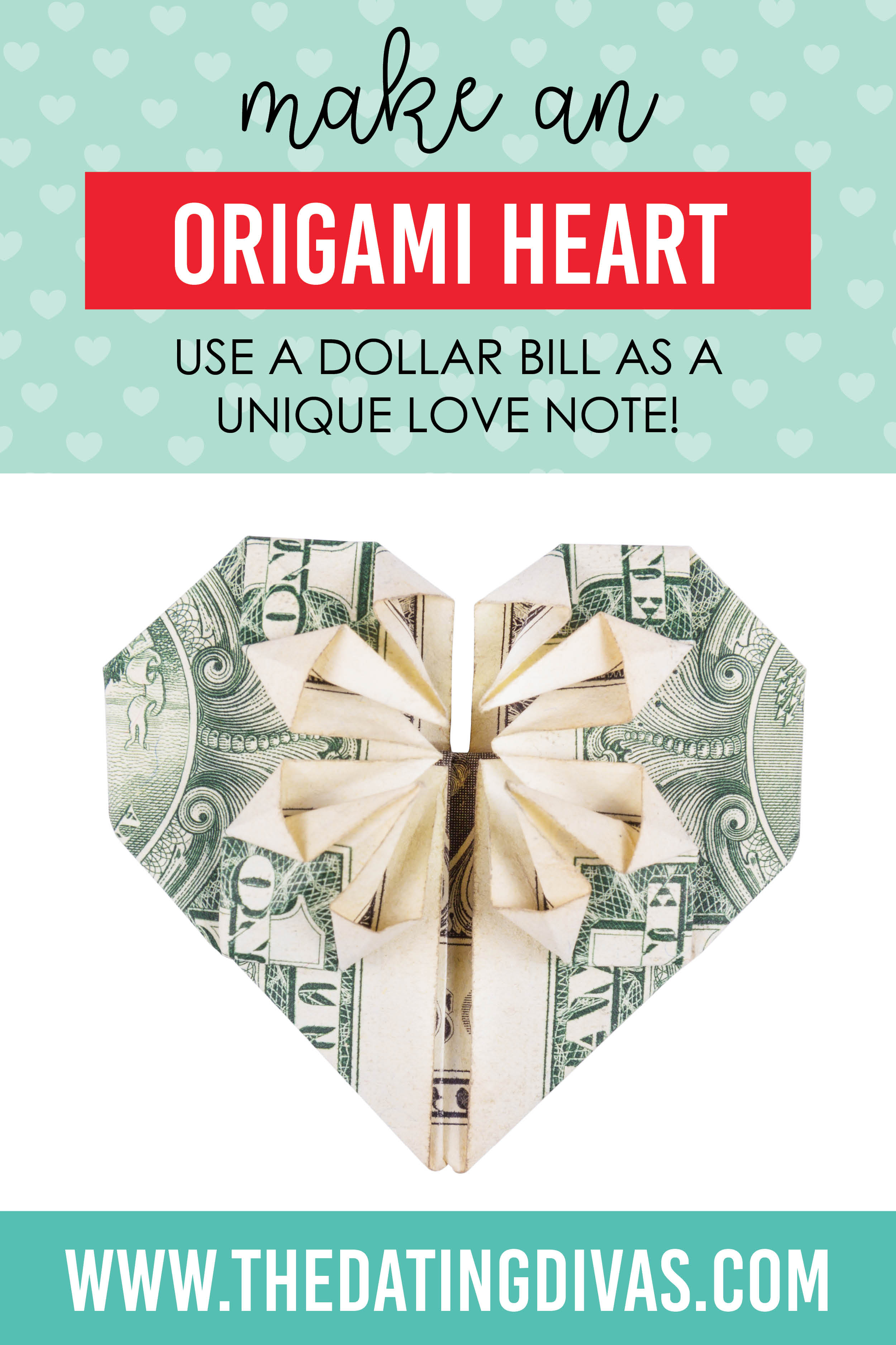 Dollar Bill Origami Heart Origami Heart Ideas And How To The Dating Divas