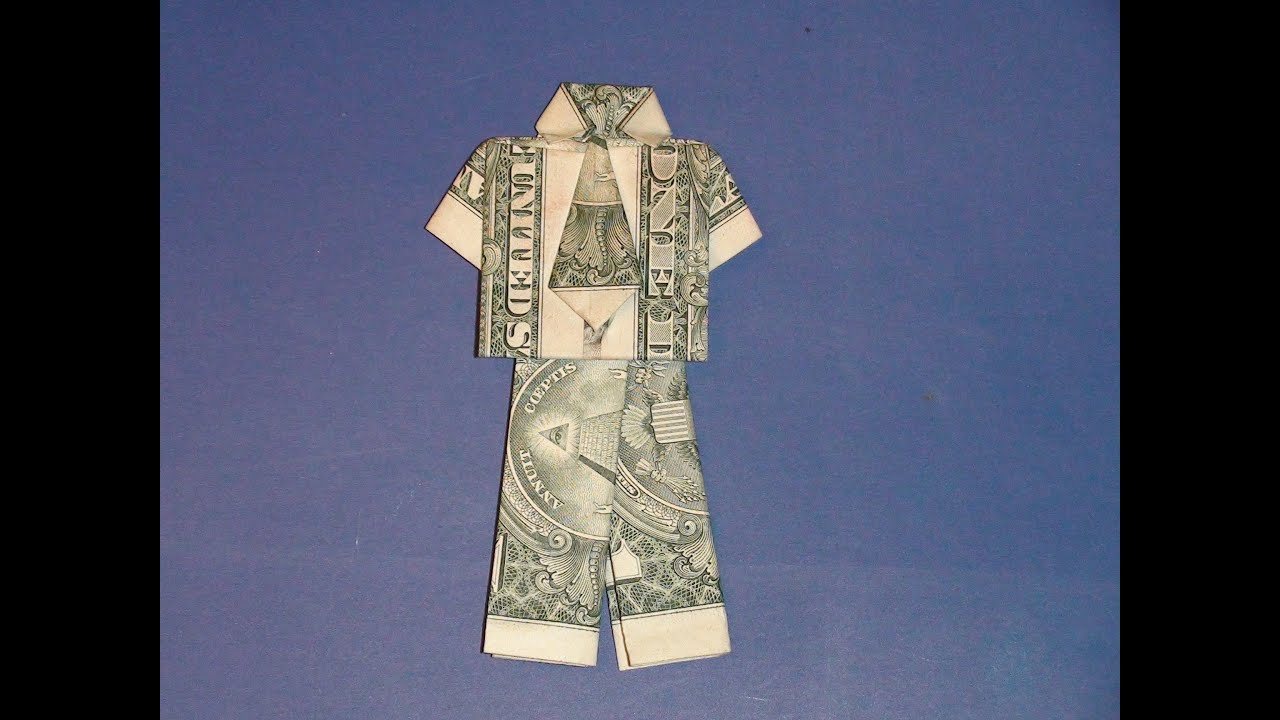 Dollar Bill Origami Shirt With Tie Dollar Origami Shirt Pants Make A Dollar Bill Pant Suit Tutorial How To Make Money Suit Pants