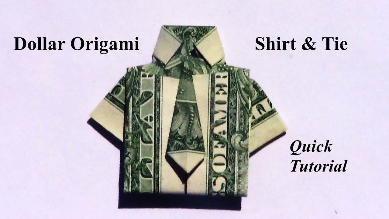 Dollar Bill Origami Shirt With Tie Dollar Origami Shirt Tie Revised How To Make A Dollar Origami Shirt And Tie