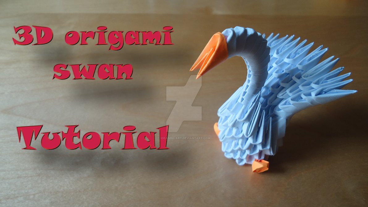 How To Make An Origami 3D Swan How To Make A 3d Origami Swan Model 1 Ideando Art On Deviantart