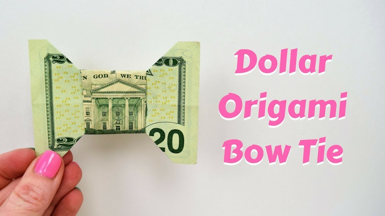 Origami Bow Tie Dollar Bill How To Make A Bow Tie From A Dollar