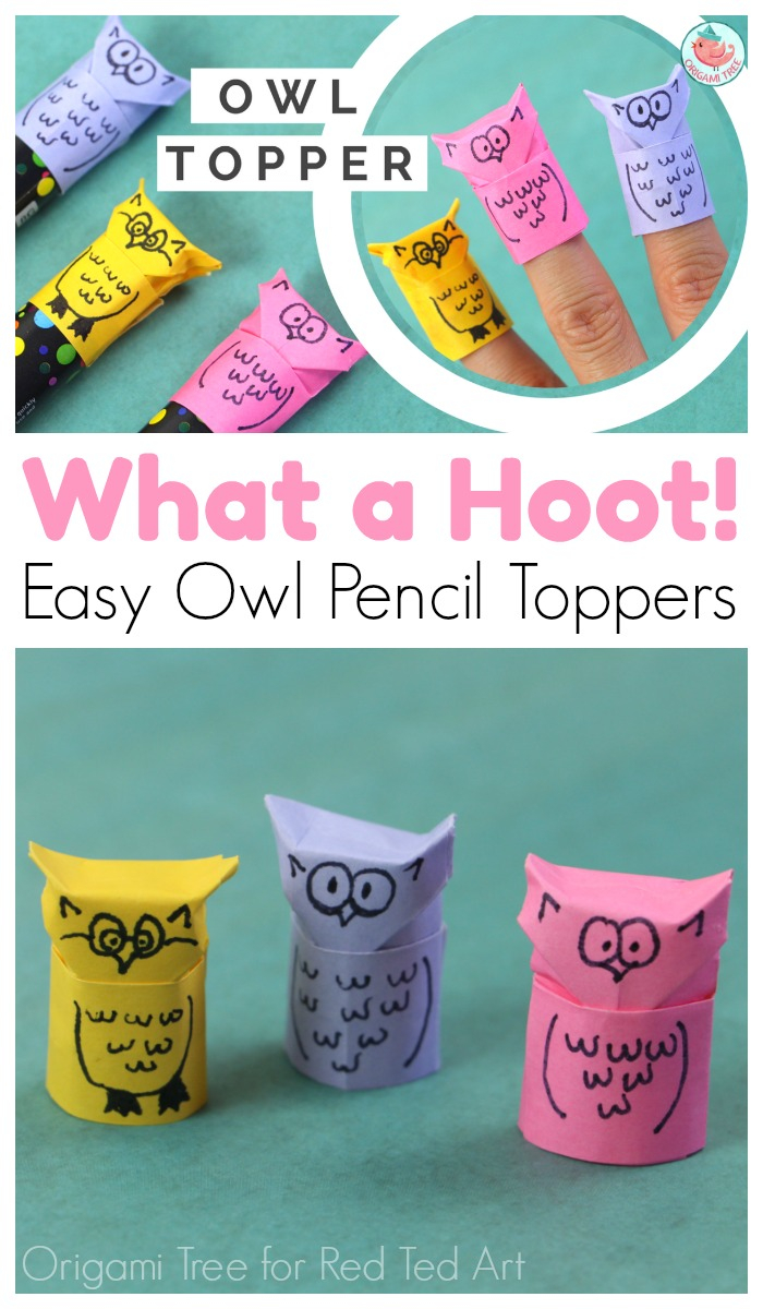 Owl Origami Easy Origami Owl Pencil Topper Red Ted Art