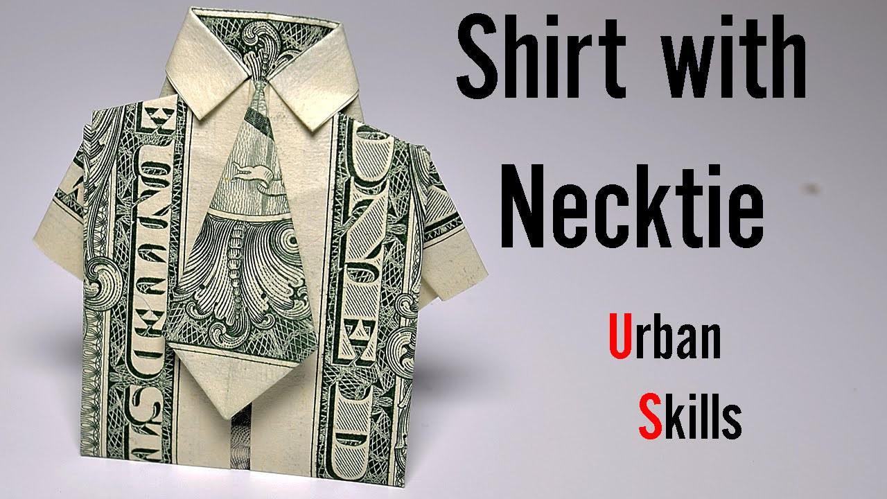 Shirt And Tie Money Origami Dollar Origami Shirt With Tie Instructions Azrbaycan Dillr