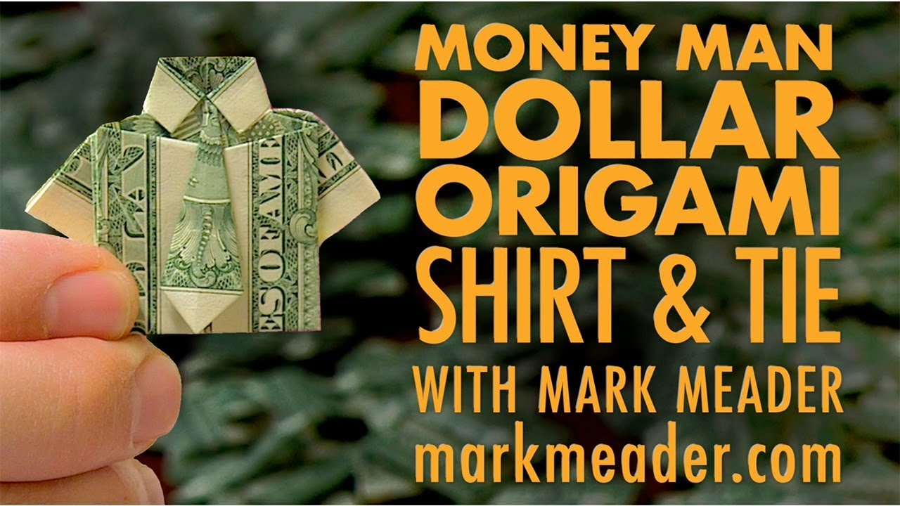 Shirt And Tie Money Origami Money Man Dollar Origami Shirt Tie And Magnet Mailer